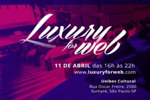 Luxury for Web – Inovação para o Mercado de Luxo e Premium