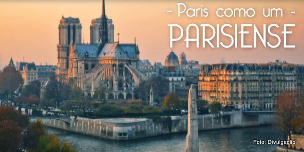 Paris como um Parisiense